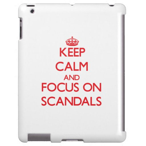 Keep Calm and focus on Scandals