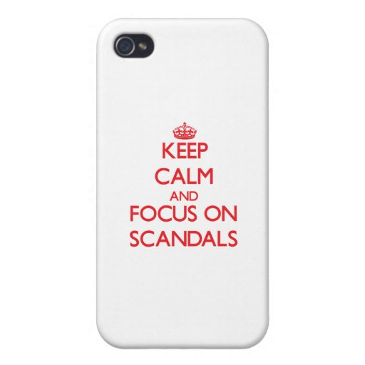 Keep Calm and focus on Scandals iPhone 4/4S Cover