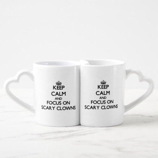 Keep Calm and focus on Scary Clowns Lovers Mug Sets