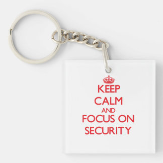 Keep Calm and focus on Security Single-Sided Square Acrylic Keychain