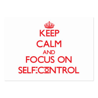 Keep Calm and focus on Self-Control Business Cards