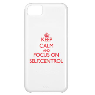 Keep Calm and focus on Self-Control iPhone 5C Covers