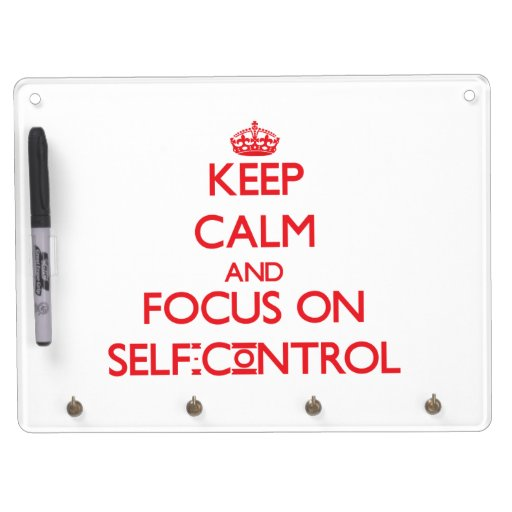 Keep Calm and focus on Self-Control Dry-Erase Whiteboard