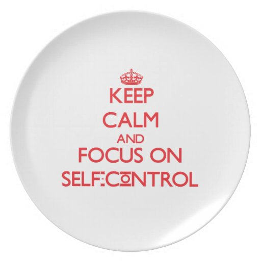 Keep Calm and focus on Self-Control Plate
