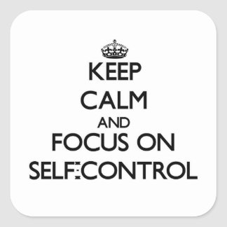 Keep Calm and focus on Self-Control Sticker