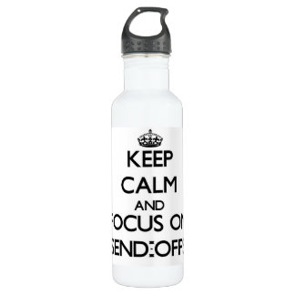 Keep Calm and focus on Send-Offs 24oz Water Bottle