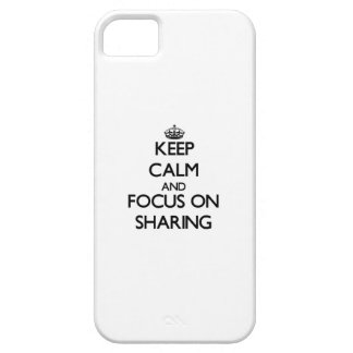 Keep Calm and focus on Sharing iPhone 5 Covers
