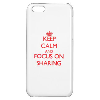 Keep Calm and focus on Sharing iPhone 5C Covers
