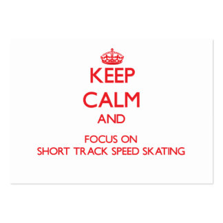 Keep calm and focus on Short Track Speed Skating Business Card Templates