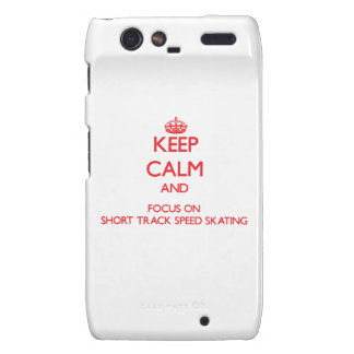 Keep calm and focus on Short Track Speed Skating Droid RAZR Case