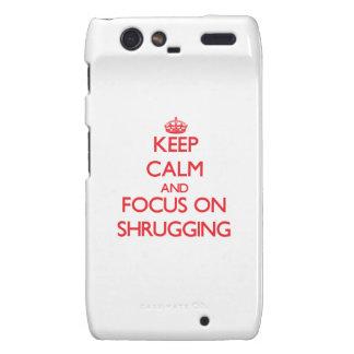 Keep Calm and focus on Shrugging Droid RAZR Cases