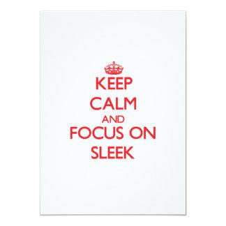 Keep Calm and focus on Sleek Invitations