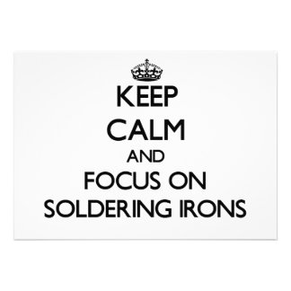 Keep Calm and focus on Soldering Irons Invites