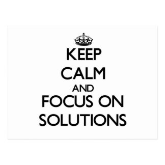 Keep Calm and focus on Solutions Postcard
