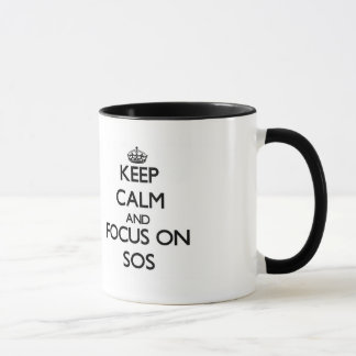 Keep Calm and focus on Sos Mug