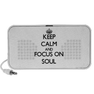 Keep Calm and focus on Soul Travel Speakers