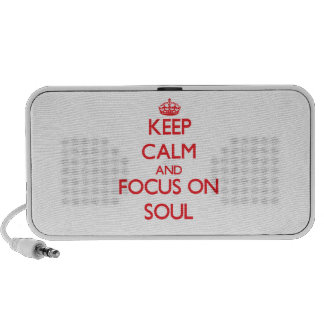 Keep Calm and focus on Soul iPhone Speaker