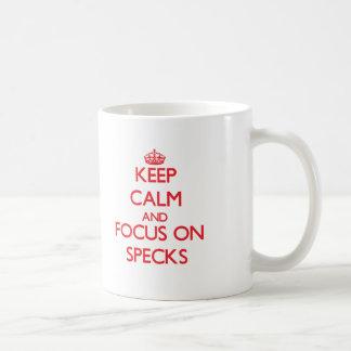 Keep Calm and focus on Specks Coffee Mug