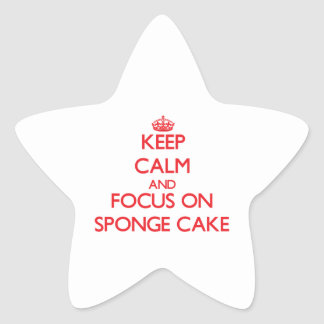 Keep Calm and focus on Sponge Cake Star Stickers