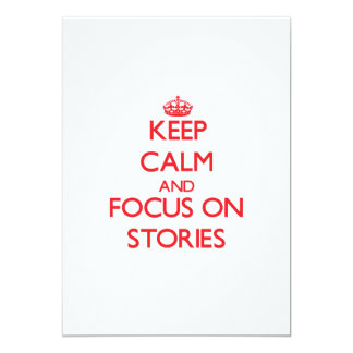 Keep Calm and focus on Stories Card
