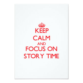Keep Calm and focus on Story Time Personalized Invite