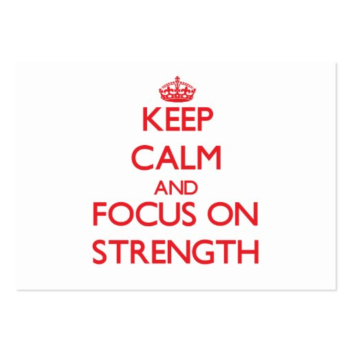 Keep Calm and focus on Strength Business Card Template