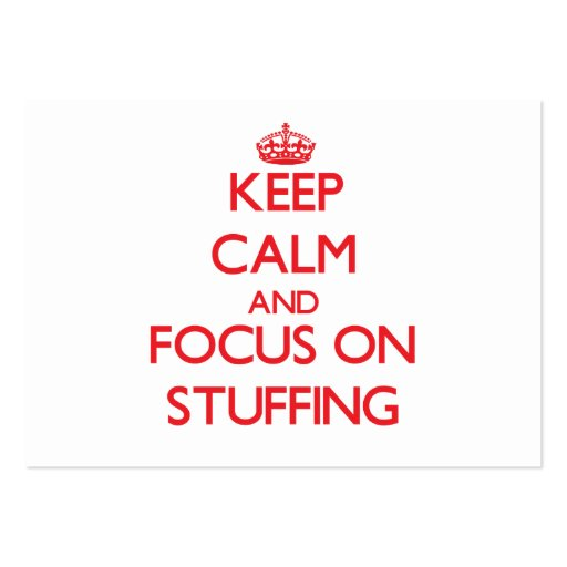 Keep Calm and focus on Stuffing Business Cards