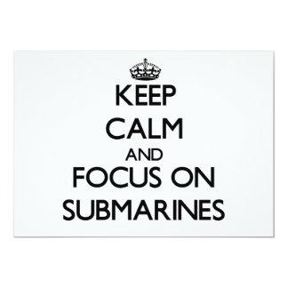 Keep Calm and focus on Submarines Custom Announcement