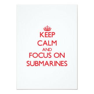 "Keep Calm and focus on Submarines 5"" X 7"" Invitation Card"