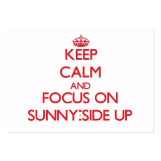 Keep Calm and focus on Sunny-Side Up Business Cards