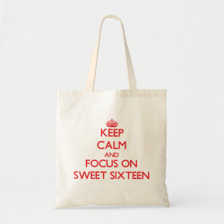Keep Calm and focus on Sweet Sixteen Canvas Bags