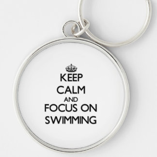 Keep Calm and focus on Swimming Keychain