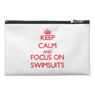 Keep Calm and focus on Swimsuits Travel Accessories Bags