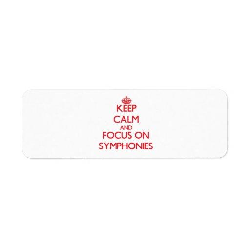 Keep Calm and focus on Symphonies Custom Return Address Label