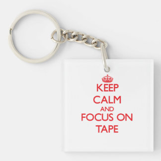 Keep Calm and focus on Tape Double-Sided Square Acrylic Keychain