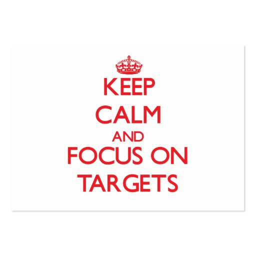 Keep Calm and focus on Targets Business Card Template