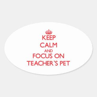 Keep Calm and focus on Teacher'S Pet Sticker