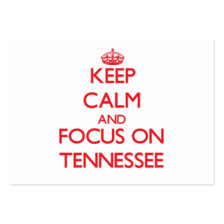 Keep Calm and focus on Tennessee Business Cards