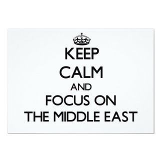 Keep Calm and focus on The Middle East Custom Invitations