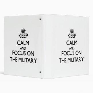 Keep Calm and focus on The Military Vinyl Binder