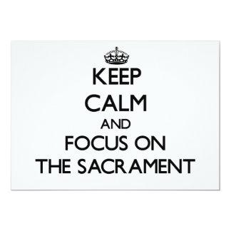 Keep Calm and focus on The Sacrament Invites