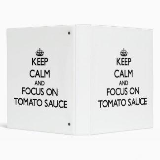 Keep Calm and focus on Tomato Sauce Vinyl Binders