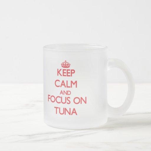Keep Calm and focus on Tuna Coffee Mug