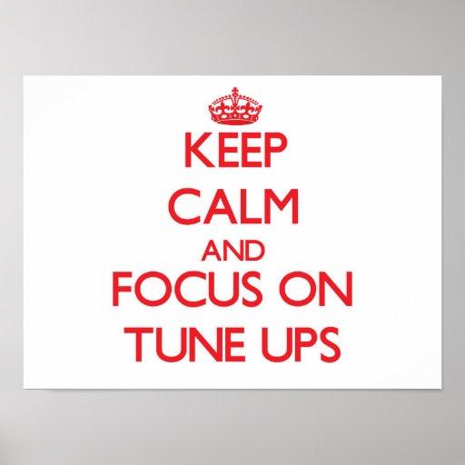 Keep Calm and focus on Tune-Ups Print