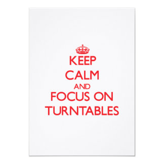 Keep Calm and focus on Turntables Invitations