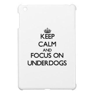 Keep Calm and focus on Underdogs iPad Mini Case
