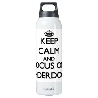 Keep Calm and focus on Underdogs SIGG Thermo 0.5L Insulated Bottle