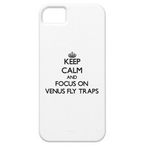 Keep Calm and focus on Venus Fly Traps iPhone 5 Covers
