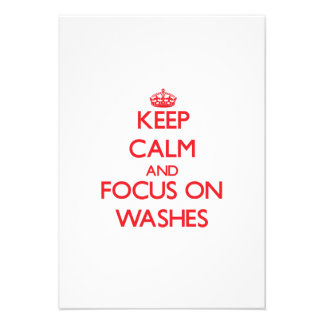 Keep Calm and focus on Washes Custom Invite