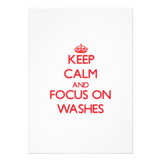 Keep Calm and focus on Washes Invitations